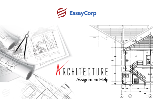 Architecture Assignment Help by Experts at Best Price