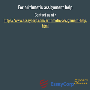 arithmetic assignment help by Essaycorp