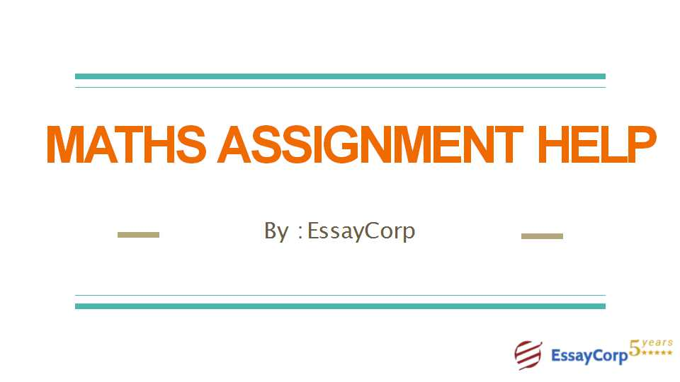 best online math assignment help homework help from essaycorp mathematics assignment topics